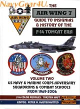 GUIDE TO INSIGNIAS & HISTORY OF THE F-14 TOMCAT ERA Vol.2