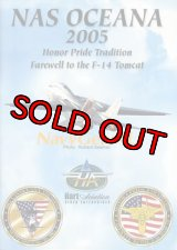 "NAS OCEANA 2005 AIRSHOW ""Honor Pride Tradition Farewell to the F-14 Tomcat"""
