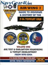 GUIDE TO INSIGNIAS & HISTORY OF THE F-14 TOMCAT ERA Vol.1