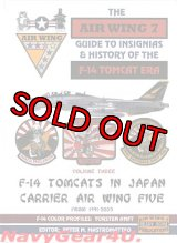 GUIDE TO INSIGNIAS & HISTORY OF THE F-14 TOMCAT ERA Vol.3